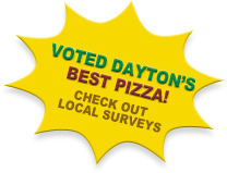 Voted Dayton's best pizza in local surveys